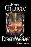 DreamWeaver - Rejean Giguere