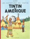 Les Aventures de Tintin : Tintin en Amérique   - Hergé