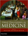 Great Discoveries in Medicine - W.F. Bynum, Helen Bynum