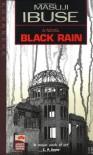 Black Rain: A Novel (Japans Modern Writers) - Masuji Ibuse