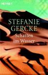 Schatten im Wasser - Stefanie Gercke