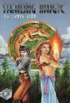 Stealing Magic (short stories) - Tanya Huff, Heather Bruton