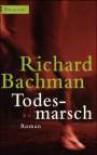 Todesmarsch - Richard Bachmann, Stephen King