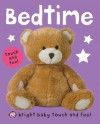 Bright Baby Touch and Feel Bedtime - Roger Priddy