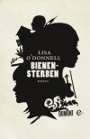 Bienensterben: Roman (German Edition) - Lisa O'Donnell, Stefanie Jacobs