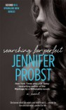 Searching for Perfect - Jennifer Probst