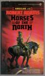 Horses of the North - Robert   Adams