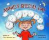 Annie's Special Day - Clara Bowman-Jahn