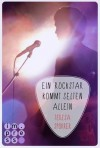 Ein Rockstar kommt selten allein - Teresa Sporrer