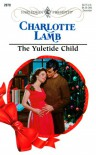 Yuletide Child (Harlequin Expecting!) - Charlotte Lamb
