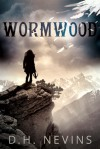 Wormwood - D.H. Nevins