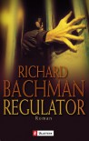 Regulator - Joachim Körber, Richard Bachman, Stephen King
