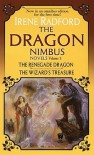 The Dragon Nimbus Novels: Volume III - Irene Radford