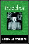 Buddha - Karen Armstrong