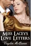 Miss Lacey's Love Letters - Caylen McQueen