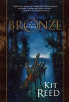 Bronze - Kit Reed