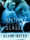 Mating Season (Children of Nanook, #1) - Allie Ritch