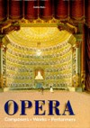 Opera: Composers, Works, Performers - András Batta