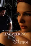 Remembering Love - Nadine Christian