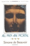 All Men are Mortal - Simone de Beauvoir