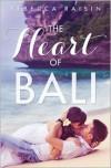 The Heart Of Bali (novella) - Rebecca Raisin