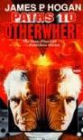Paths to Otherwhere - James P. Hogan