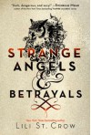 Strange Angels and Betrayals - Lili St. Crow, Lilith Saintcrow