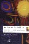 Different Minds: Gifted Children With Ad/Hd, Asperger Syndrome, and Other Learning Deficits - Deirdre V. Lovecky
