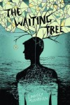 The Waiting Tree - Lindsay Moynihan
