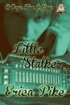 Little Stalker - Erica Pike