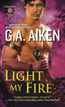 Light My Fire (Dragon Kin) - G.A. Aiken
