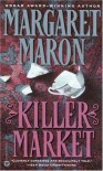 Killer Market (Deborah Knott Mysteries #5) - Margaret Maron