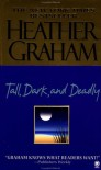 Tall, Dark, and Deadly - Heather Graham
