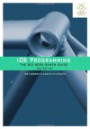 iOS Programming: The Big Nerd Ranch Guide - Joe Conway, Aaron Hillegass