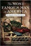 The Most Famous Man in America: The Biography of Henry Ward Beecher - Debby Applegate