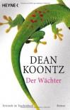 Der Wächter - Dean Koontz
