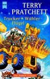 Trucker / Wühler / Flügel - Terry Pratchett, Andreas Brandhorst