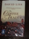 The Coffee Trader - David Liss