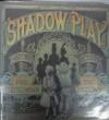 Shadow Play - Paul Fleischman, Eric Beddows