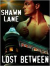Lost Between - Shawn Lane