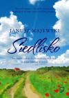 Siedlisko - Janusz Majewski
