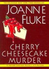 Cherry Cheesecake Murder  - Joanne Fluke, Suzanne Toren