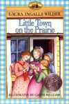 Little Town on the Prairie  - Laura Ingalls Wilder, Garth Williams