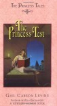 The Princess Test - Gail Carson Levine, Mark Elliott