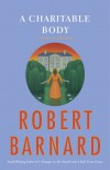 A Charitable Body - Robert Barnard