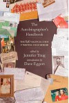 The Autobiographer's Handbook: The 826 National Guide to Writing Your Memoir - Jennifer Traig, Janice Erlbaum, Dave Eggers