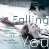 Falling Into You  - Jasinda Wilder, Piper Goodeve, Gabriel Vaughan