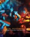 Social Psychology (Available Titles Cengagenow) - Saul Kassin, Steven Fein, Hazel Rose Markus