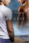 18% Gray  - Anne Tenino