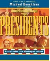 The Presidents: Every Leader from Washington to Bush - Michael R. Beschloss